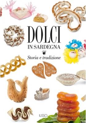 Dolci in Sardegna - edizione Illisso