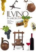 Il vino in Sardegna - Edizione Illisso