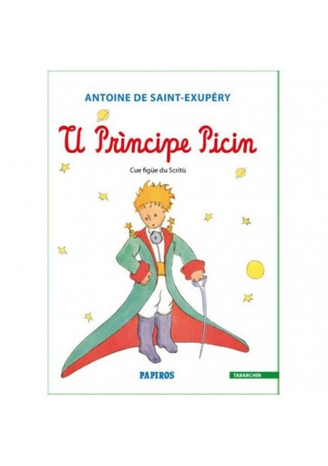 U Principe Picin - The Little Prince in Tabarchino