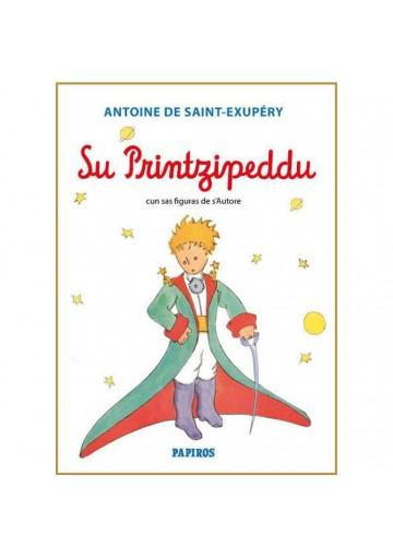 Su printzipeddu - Il piccolo principe in lingua sarda
