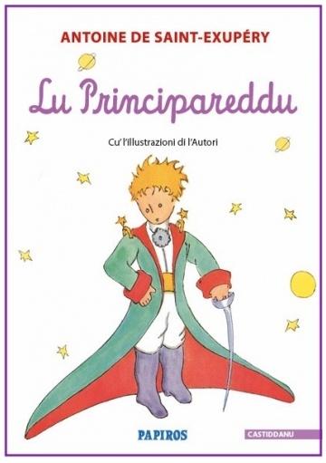 Lu Principareddu - Il Piccolo Principe in castiddanu - Papiros