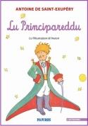 Lu Principareddu - Il Piccolo Principe in castiddanu