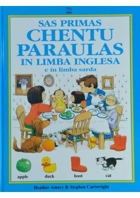 Impariamo il sardo - Sas primas chentu paraulas in limba inglesa. Le prime cento parole in lingua inglese