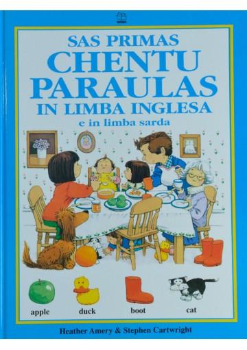 Impariamo il sardo - Sas prima chentu paraulasa in limba inglesa. Le prime cento parole in lingua inglese