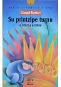 Su printzipe turpu - Raccolta racconti di Gianni Rodari