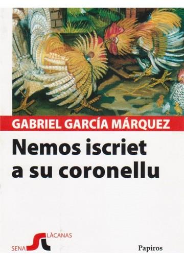 Nemos iscriete a su coronellu - Nessuno scrive al colonnello