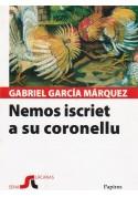 Nemos iscriet a su coronellu - Nessuno scriva al colonnello